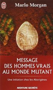 Message-des-hommes-vrais-au-monde-mutant-Une-initiation-chez-les-aborignes-0